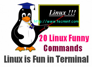 20 Funny Commands of Linux or Linux is Fun in Terminal