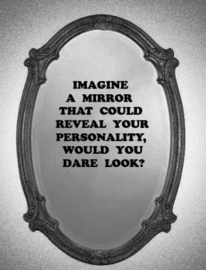 quotes mirror Personality