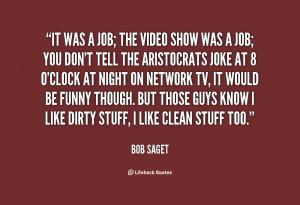 bob saget 39 s quote 1