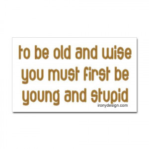 Wise Old Sayings and Quotes