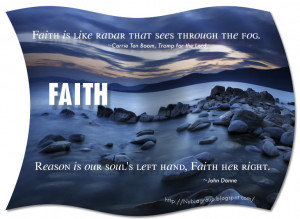 Keep the faith ! Best of Faith Quotes