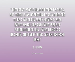 quote-B.-J.-Novak-different-people-have-different-styles-but-there ...