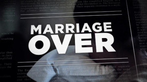 marriage is over