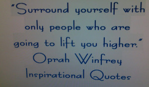 -Winfrey-inspirational-quotes-surround-yuorself-hand-writting-quotes ...