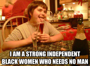 Strong Independent Black Woman Meme