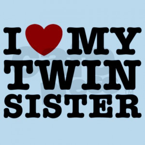 love_my_twin_sister_infant_bodysuit.jpg?color=SkyBlue&height=460 ...