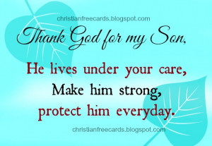 Thank you God for my Son. free christian card for my son, God protects ...