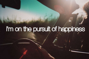pursuit of happiness tumblr quotes