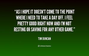 Tim Duncan Quotes