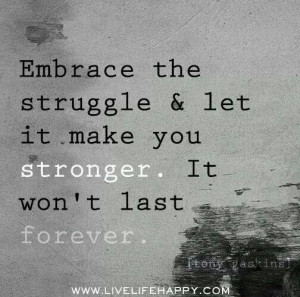 Struggle, strength