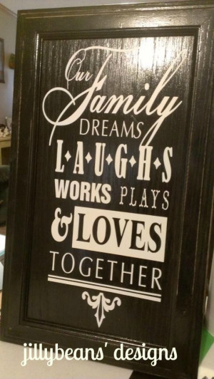 Cabinet door with family saying :)