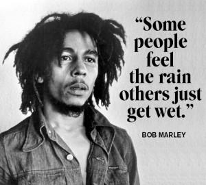 millenial.. wonderful bob marley quotes