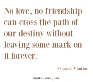 Create your own picture quotes about love - No love, no friendship can ...