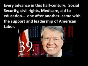 Jimmy Carter on the Leadership of American Labor
