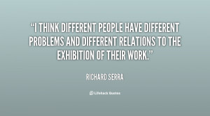think different people have different problems and different ...