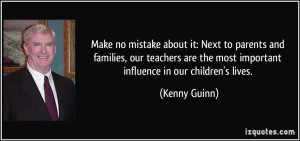 Make no mistake about it: Next to parents and families, our teachers ...