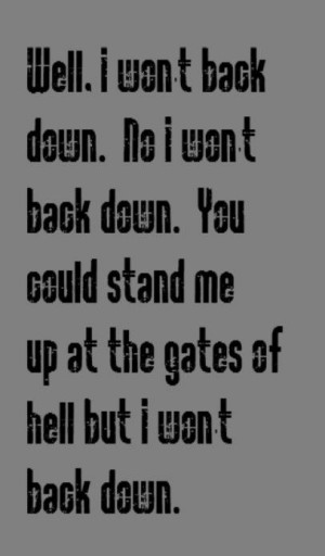 ... Quotes, Songs Lyrics, Music Lyrics, Tom Petty Lyrics, Favorite Quotes