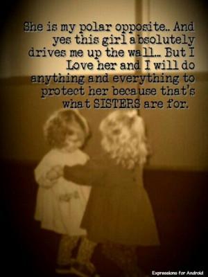 love my sister.