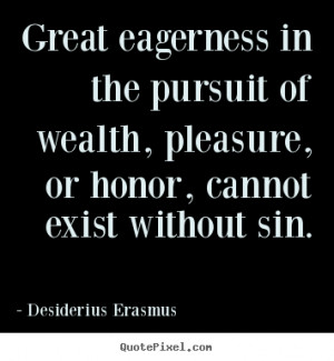 the life and books of desiderius erasmus Discover desiderius erasmus famous and rare quotes uplifting, light life read first the best books.