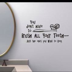 Dental Quotes For Kids Bathroom quotes, kids,