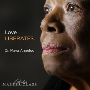 Dr. Maya Angelou's Quote About Love