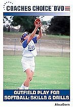 Outfield Play for Softball: Skills and Drills