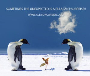 ... IS A PLEASANT SURPRISE #self-help #inspiration, #quotes #funny