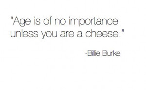 Yep - unless you're cheese, don't worry about it . . . @sharonohreally