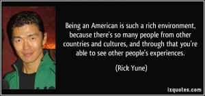 More Rick Yune Quotes