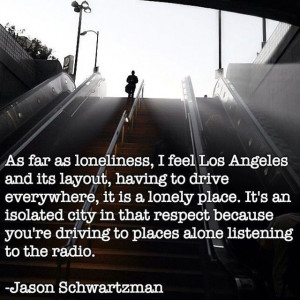 Awesome Quotes about Los Angeles (16 pics)