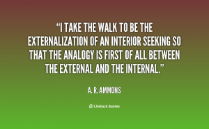 quote-A.-R.-Ammons-i-take-the-walk-to-be-the-59832.png