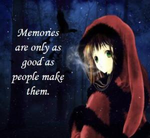 More Quotes and Sayings regarding Memories:
