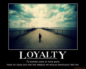 funny loyalty