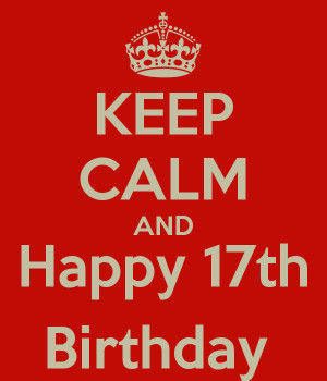 Happy 17th Birthday For Boys And happy 17th birthday