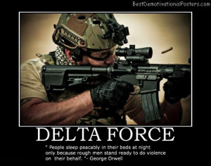 ... Soldier Quotes http://bestdemotivationalposters.com/delta-force-quote
