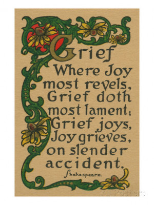 Shakespeare Quote on Grief, Joy Art Print