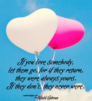 ... them go if you truly love someone then if you love someone let them go