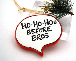 Vh-Funny-Christmas-Ornament-Ho-Ho-Hos-before-Bros.jpg