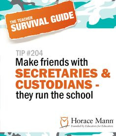 Back to School Tip #204 : Make friends with secretaries and custodians ...