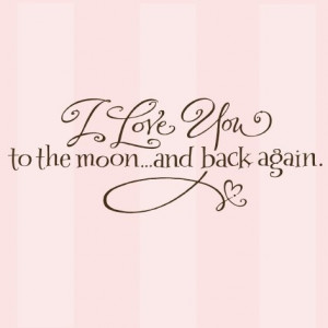 My next tattoo, I love you to the moon and back with the kiddos names ...