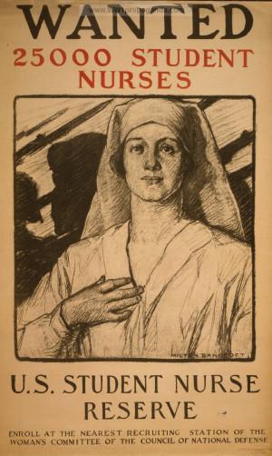 american ww1 propaganda posters nurses in ww1 women in ww1