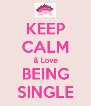 Why Being Single Great Love...
