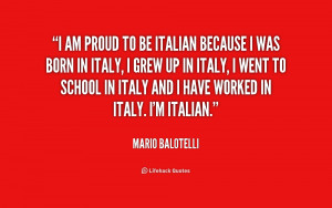 quote-Mario-Balotelli-i-am-proud-to-be-italian-because-246028.png