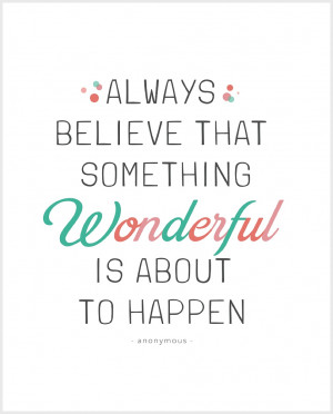 Quote #1: A wonderful reminder about staying optimistic and that life ...