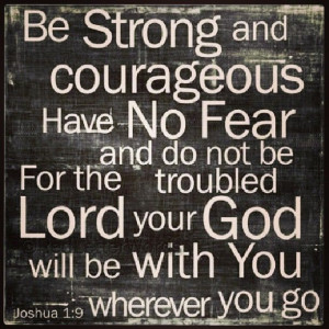 Joshua 1:9 #scripture #bible #Godsword #courageous #God #promises # ...