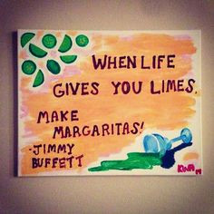 ... quote art dictionary art When Life Gives You Limes Make Margaritas