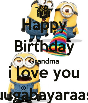 HAPPY BIRTHDAY Grandma We Love YOU