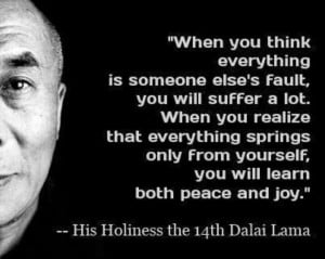Stop blaming others. - if only we could teach our kids this from early ...