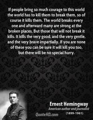 Broken People Quotes Ernest hemingway quotes