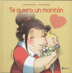 Te Quiero Mama Quotes Te quiero un monton mama